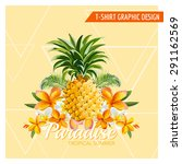 tropical flowers and pineapple... | Shutterstock .eps vector #291162569
