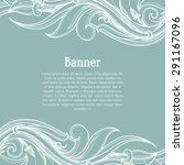 blue card with flourish ornate... | Shutterstock .eps vector #291167096