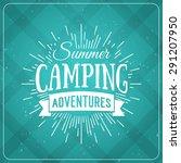 set of vintage summer camp... | Shutterstock .eps vector #291207950