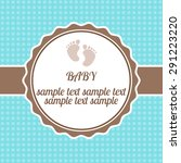 bright baby arrival card shower ... | Shutterstock . vector #291223220