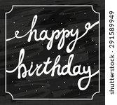 hand painted happy birthday... | Shutterstock .eps vector #291589949