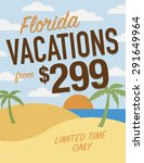 florida vacation sale sign  ... | Shutterstock .eps vector #291649964