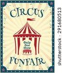 vintage circus poster. funfair. ... | Shutterstock .eps vector #291680513