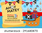 Ahoy Matey Pirate Birthday...