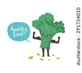 cute broccoli cartoon character ... | Shutterstock .eps vector #291724010