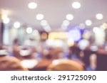 blur background  seminar event... | Shutterstock . vector #291725090