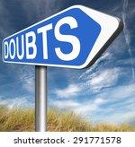 doubts doubting being uncertain ... | Shutterstock . vector #291771578