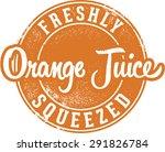 freshly squeezed orange juice... | Shutterstock .eps vector #291826784