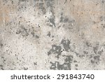 grunge cement wall  old grungy... | Shutterstock . vector #291843740