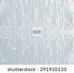 circuit board background... | Shutterstock .eps vector #291910133