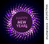 happy new year background.... | Shutterstock .eps vector #291957944