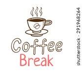 coffee break vintage logo with... | Shutterstock .eps vector #291968264
