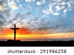 Silhouette Jesus And The Cross...
