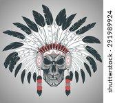 indian skull chief   Shutterstock .eps vector #291989924