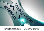 trouble free equipment on the... | Shutterstock . vector #291991049