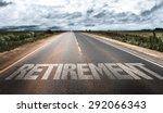 retirement written on rural road | Shutterstock . vector #292066343