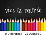 vive la rentree  meaning back... | Shutterstock . vector #292086980