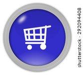 shopping cart icon | Shutterstock . vector #292094408