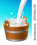 wooden pail with milk pour... | Shutterstock .eps vector #292356110