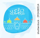 eid mubarak vector greeting... | Shutterstock .eps vector #292438514