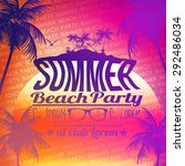 summer beach party flyer design ... | Shutterstock .eps vector #292486034