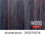 vector wood texture. background ... | Shutterstock .eps vector #292574276