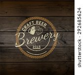 brewery badges logos and labels ... | Shutterstock .eps vector #292685624