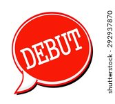 debut white stamp text on red...   Shutterstock . vector #292937870