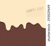 cream melted on chocolate wafer ... | Shutterstock .eps vector #293029649
