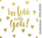 in love with you   gold... | Shutterstock .eps vector #293118194