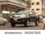 blurred of car on the road at... | Shutterstock . vector #293207303