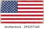 grunge usa flag.american flag... | Shutterstock .eps vector #293257160