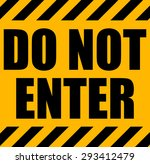 Do Not Enter Yellow Industrial...
