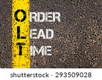 Small photo of Concept image of Business Acronym OLT as Order Lead Time written over road marking yellow painted line.