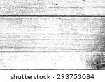 wooden planks distress overlay... | Shutterstock . vector #293753084