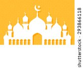 greeting card with mosque for... | Shutterstock . vector #293866118
