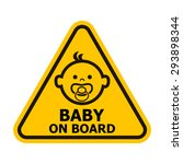baby on board yellow sign. | Shutterstock . vector #293898344