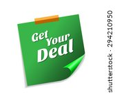 get your deal green sticky...   Shutterstock .eps vector #294210950