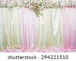 wedding backdrop with beautiful ... | Shutterstock . vector #294221510