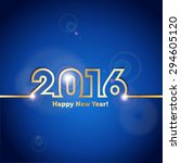 2016 happy new year blue... | Shutterstock .eps vector #294605120
