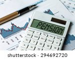pension concept shown on... | Shutterstock . vector #294692720