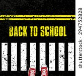 back to school  road safety... | Shutterstock .eps vector #294752828