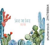 watercolor vector frame cactus... | Shutterstock .eps vector #294788864