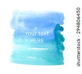 turquoise watercolor splash...   Shutterstock .eps vector #294806450