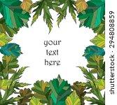 vector frame with green leaves... | Shutterstock .eps vector #294808859