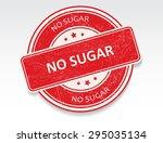 no sugar grunge rubber stamp... | Shutterstock .eps vector #295035134