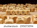 hobby word written on wood block | Shutterstock . vector #295073594