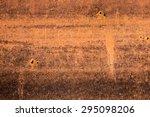 texture of old grunge rust wall | Shutterstock . vector #295098206