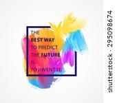 inspirational quote vector... | Shutterstock .eps vector #295098674