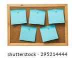 Blue Sticky Notes On Cork  Board